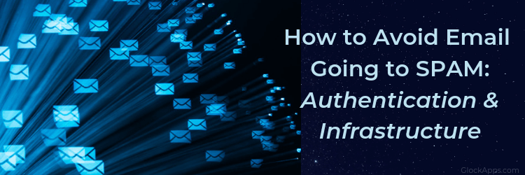 Email Authentication and Infrastructure