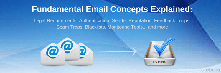 Email Delivery Basics: 3 Fundamental Email Concepts Explained